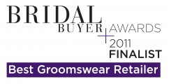 Bridal Buyer Awards 2011 - Best Groomwear Retailer - FINALIST